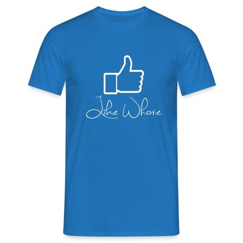 Like whore white - T-skjorte for menn
