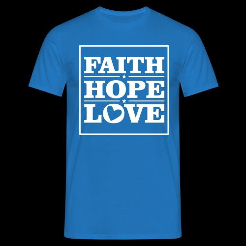 FAITH HOPE LOVE / FE ESPERANZA AMOR - Camiseta hombre
