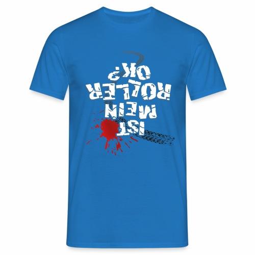 Ist mein Roller ok? (weißer Text) - Men's T-Shirt