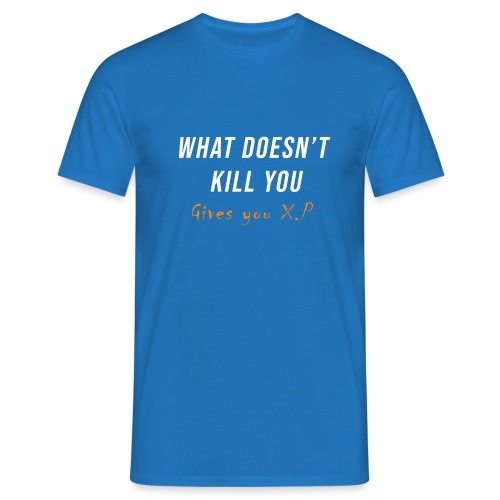 What doesn't kill you - Herre-T-shirt