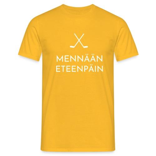 Mennaeaen eteenpaein valkoinen - Miesten t-paita