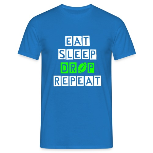 eat sleep drop repeat - Männer T-Shirt