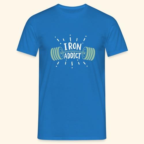 Funny Gym Shirt Iron Addict - Männer T-Shirt