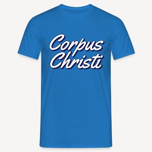 CORPUS CHRISTI - Männer T-Shirt