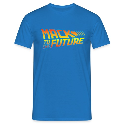 Mack to the future - Men's T-Shirt