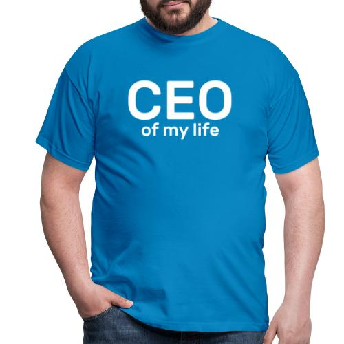 CEO of my life - T-shirt Homme
