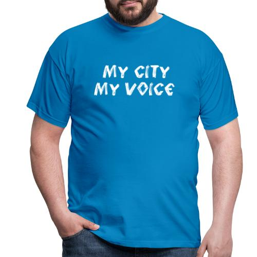 My City My Voice 1 white - Men's T-Shirt