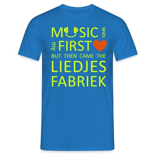 Music Was My First Love - Mannen T-shirt