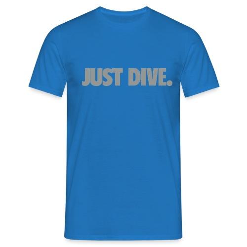 just, dive, nur - Koszulka męska