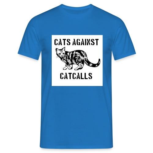 Cats against catcalls - Men's T-Shirt