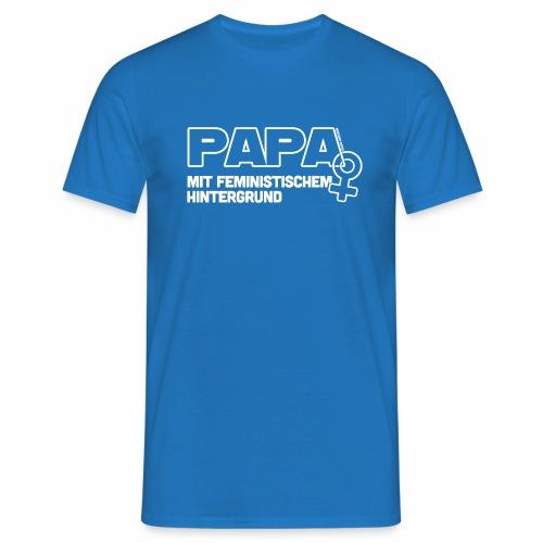 Papa mit feministischem Hintergrund - Männer T-Shirt