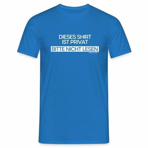 Privat - Männer T-Shirt