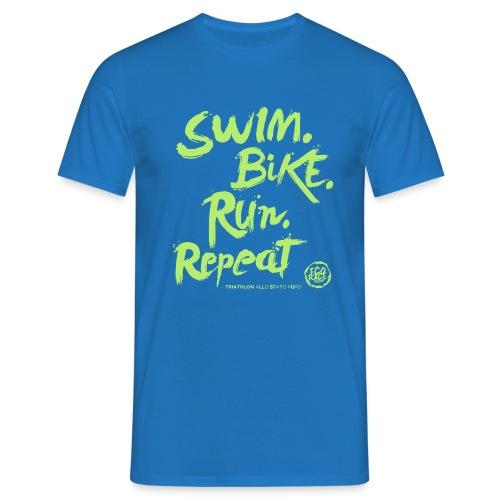 Swim. Bike. Run. Repeat - Maglietta da uomo