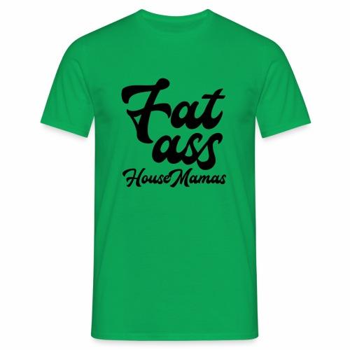 fatasshousemamas - Miesten t-paita