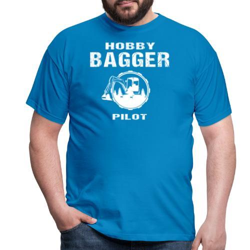 Hobby Bagger Pilot Bagger Baustelle Baumaschine - Männer T-Shirt