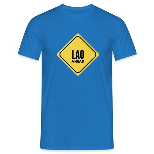 Be careful, a laotian in front! - Men's T-Shirt