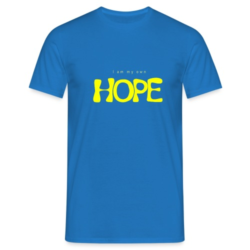 I Am My Own Hope - Men's T-Shirt
