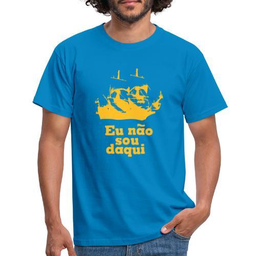 Eu não sou daqui - Men's T-Shirt