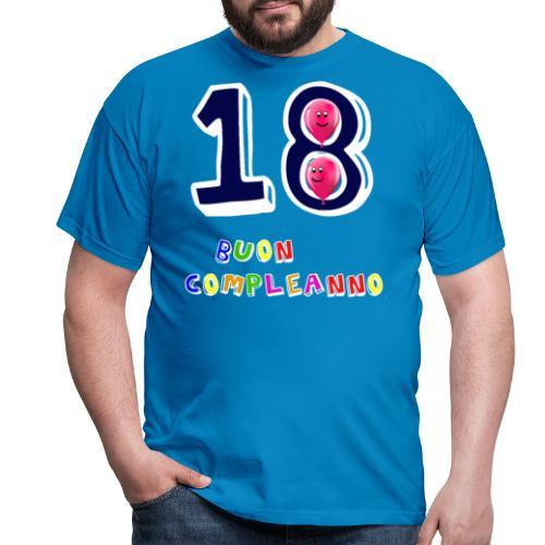 18 BUON compleanno - Maglietta da uomo