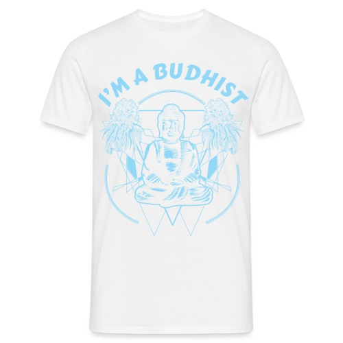Im a budhist - T-skjorte for menn