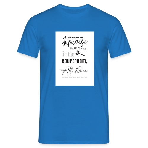 All Rise - Men's T-Shirt