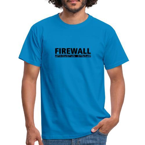 FIREWALL antivirus inside - Men's T-Shirt