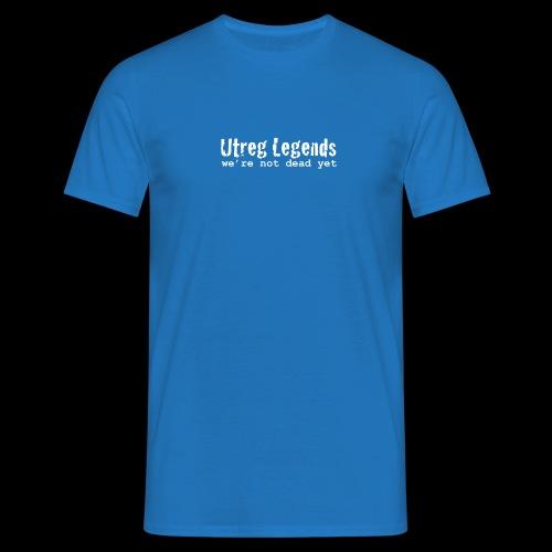 Utreg Legends - we're not dead yet - Mannen T-shirt