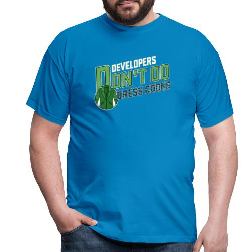 Developers don't do dress codes - Men's T-Shirt