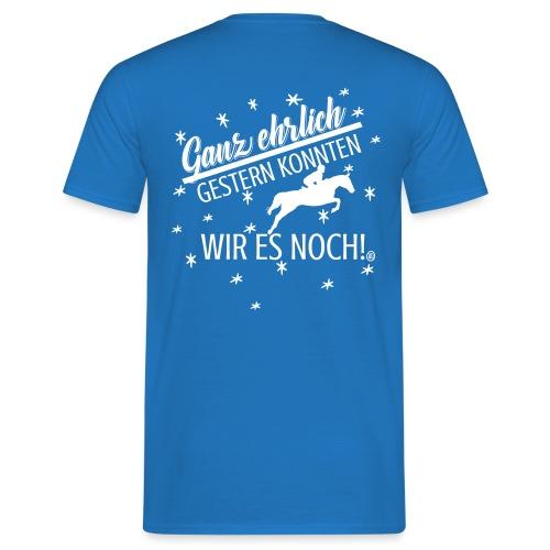 Gestern konnten wir es noch Springreiter - Männer T-Shirt