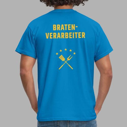 Braten-Verarbeiter - Männer T-Shirt