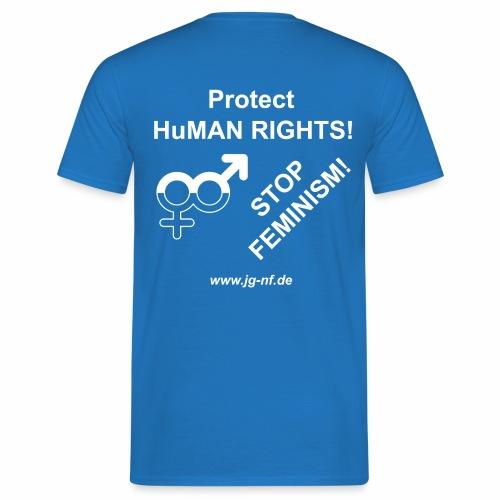 Protect HuMAN Rights - Stop Feminism - Männer T-Shirt
