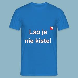 Lao je nie kiste def w - Mannen T-shirt