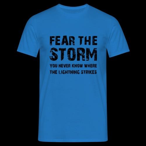 Fear The Storm - T-shirt herr