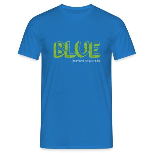 blue - Mannen T-shirt