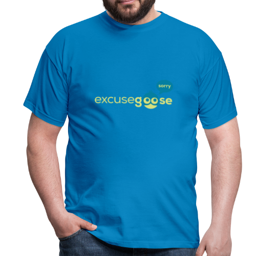 excusegoose 01 - Männer T-Shirt