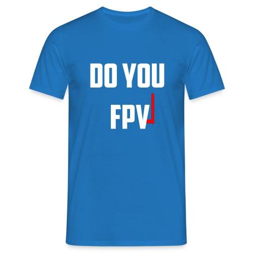 FPV - Men's T-Shirt