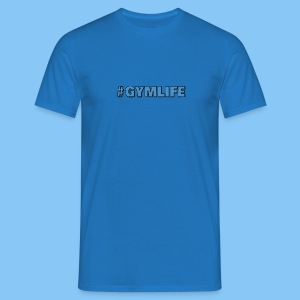 #GYMLIFE T SHIRT - Men's T-Shirt