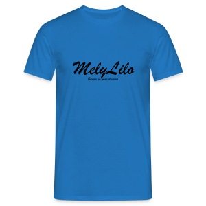 MelyLilo Believe in your dreams - T-shirt Homme