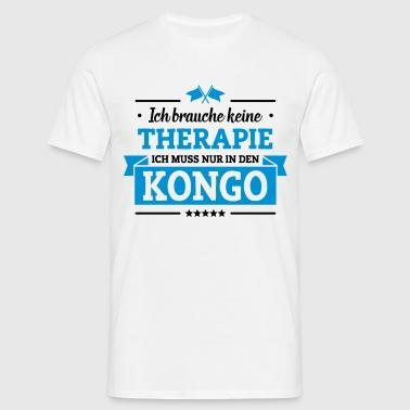 Nur in den Kongo - Männer T-Shirt