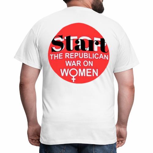 Start the republican war on women - T-skjorte for menn