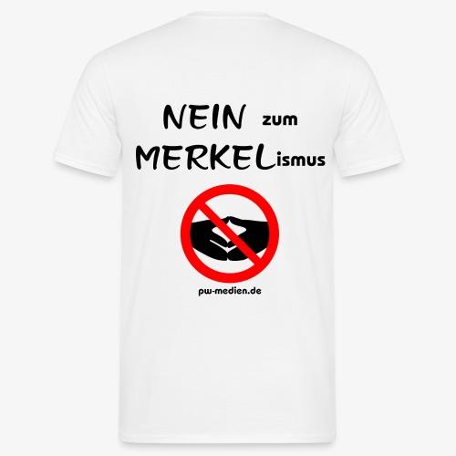 NEIN zum MERKELismus - Männer T-Shirt