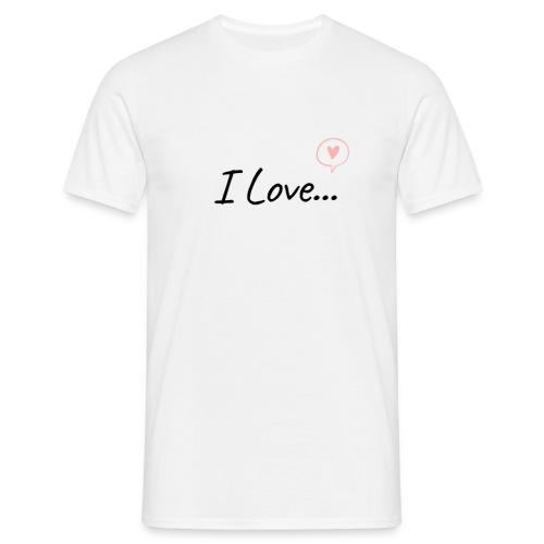 I Love... - Maglietta da uomo