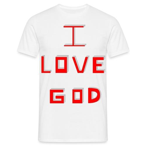 I LOVE GOD - Camiseta hombre