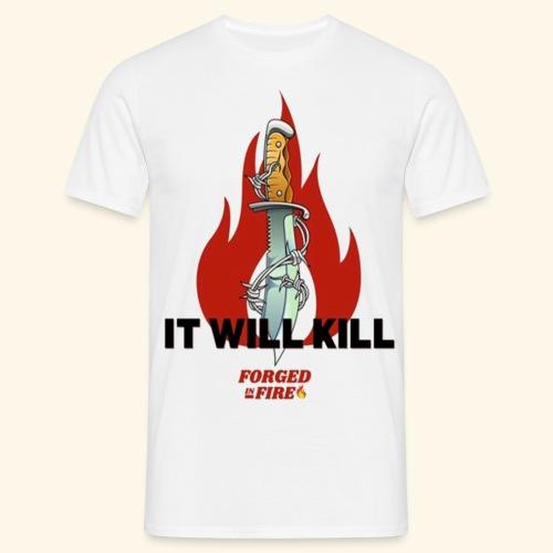 IT WILL KILL FIRE - Koszulka męska