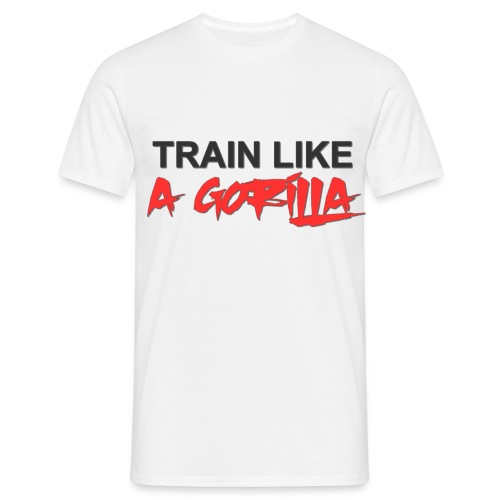 TRAIN LIKE A GORILLA - T-shirt Homme