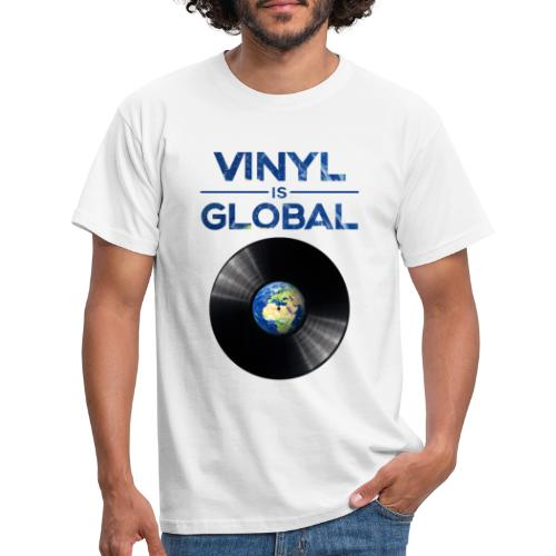 Vinyl is global • Respect Vinyl - Männer T-Shirt