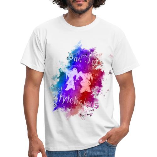 BadJoke just stylelicious - Männer T-Shirt