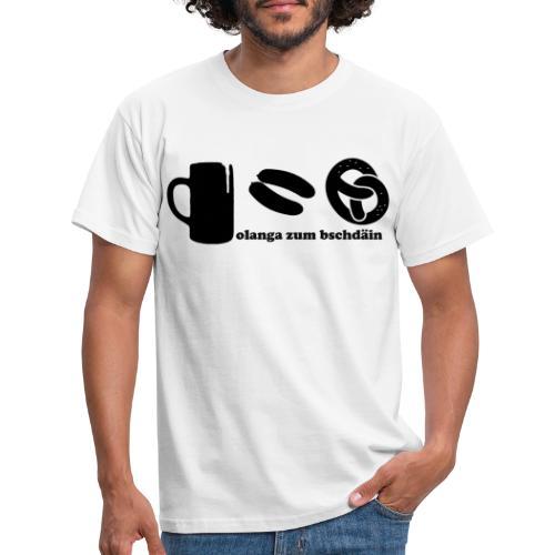 olanga zum bschdaein - Männer T-Shirt