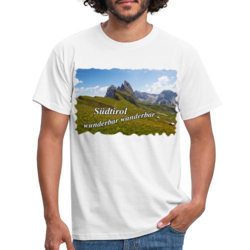 Südtirol - wunderbar wanderbar - Männer T-Shirt