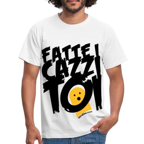 FATTE I CAZZI TOI - Maglietta da uomo